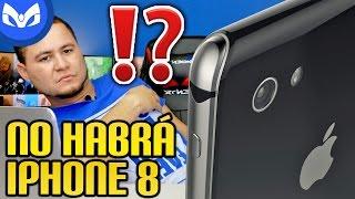 NO HABRA iPhone 8 EXPLICADO