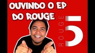 Baixar OUVINDO O EP DO ROUGE