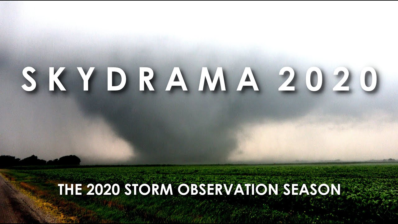 SKYDRAMA 2020 | The 2020 Storm Observation Season