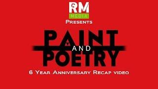 Paint & Poetry 6 year anniversary recap