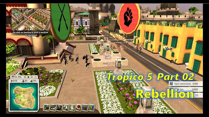 tropico 5  baobao  part 02  rebellion