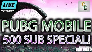 PUBG Mobile Live Stream - 500 Sub Special! | PART 1 |(English / Lightspeed)