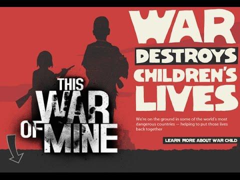 War Child Charity | This War Of Mine DLC - YouTube