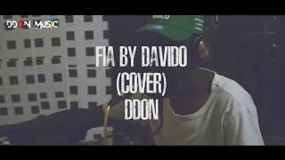 FIA (Davido) Cover - DDon
