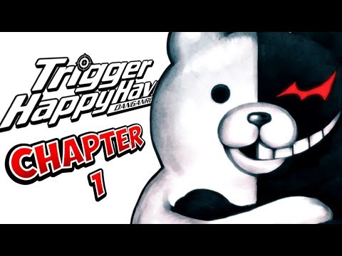 Danganronpa: Trigger Happy Havoc - LIVE - Chapter 1