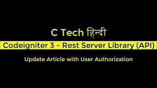 10 Codeigniter 3 Rest Server Library API Update Article with User Authorization