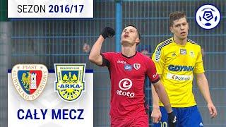 Piast Gliwice - Arka Gdynia [1. połowa] sezon 2016/17 kolejka 26