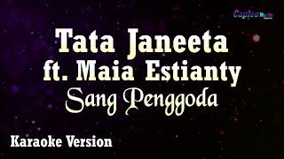 Download Mp3 Tata Janeeta Ft Maia Estianty - Sang Penggoda  Karaoke Version