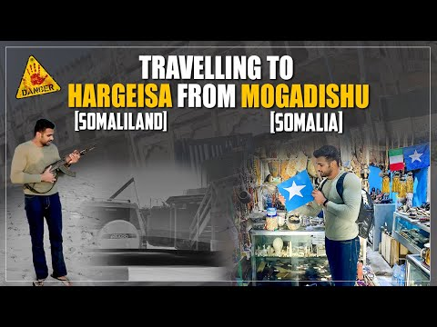 Entering Somaliland from MOGADISHU🇸🇴