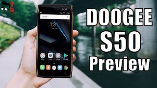DOOGEE S50 Preview: The First WORTH Rugged Phone of 2018?