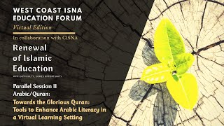 WCIEF - Towards the Glorious Quran: Tools to Enhance Arabic Language Literacy in a Virtual Learning