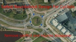 Safest Roundabout Design for cyclists. The best of Dutch infrastructure is worth emulating. thumbnail
