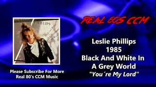Watch Leslie Phillips Youre My Lord video