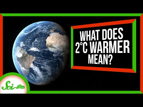 What Will The World Look Like, 2°C Warmer?
