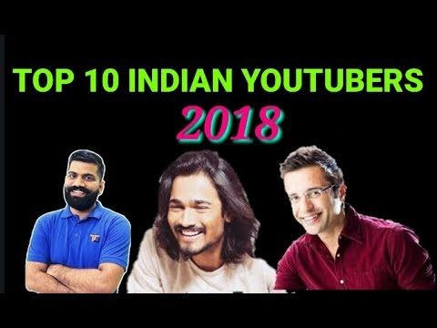 TOP 10 YOUTUBERS Earnings 2018 INDIA | RICHEST INDIAN YOUTUBERS