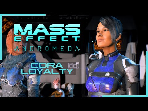 Mass Effect Andromeda MODS Cora Loyalty Ep21