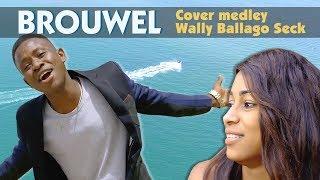 Brouwel - Cover Medley Wally Ballago Seck