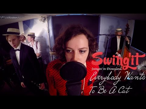 Disney's Everybody Wants To Be A Cat - Swing'it Feat. Eloise Green - Vintage Dixieland Jazz Cover