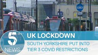 Coronavirus: South Yorkshire next region in Tier 3 | 5 News