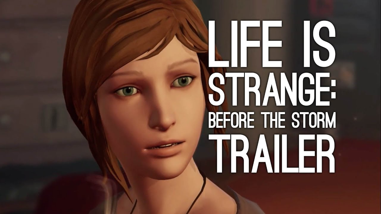 Life Is Strange Before The Storm Wallpaper: Life Is Strange: Before The Storm Trailer