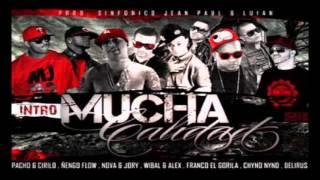Ñengo Flow, Nova & Jory, Wibal & Alex, Franco, Pacho & Cirilo Ft  Chyno Nyno & Delirious