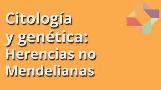 Herencias No Mendelianas - Citología y Genética - Educatina