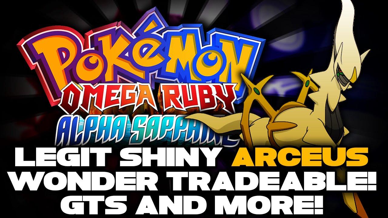 Quot Legit Shiny Arceus In Oras Quot Wonder Trade Gts Amp More Pokemon Omega Ruby Amp Alpha Sapphire