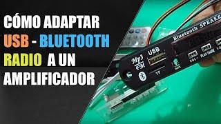 Cómo adaptar USB Bluetooth Radio a un Amplificador 1/2