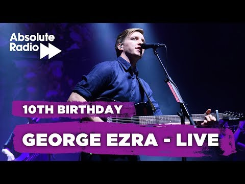 George Ezra Live (Absolute Radio 10th Birthday)