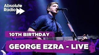 George Ezra Live (Absolute Radio 10th Birthday)