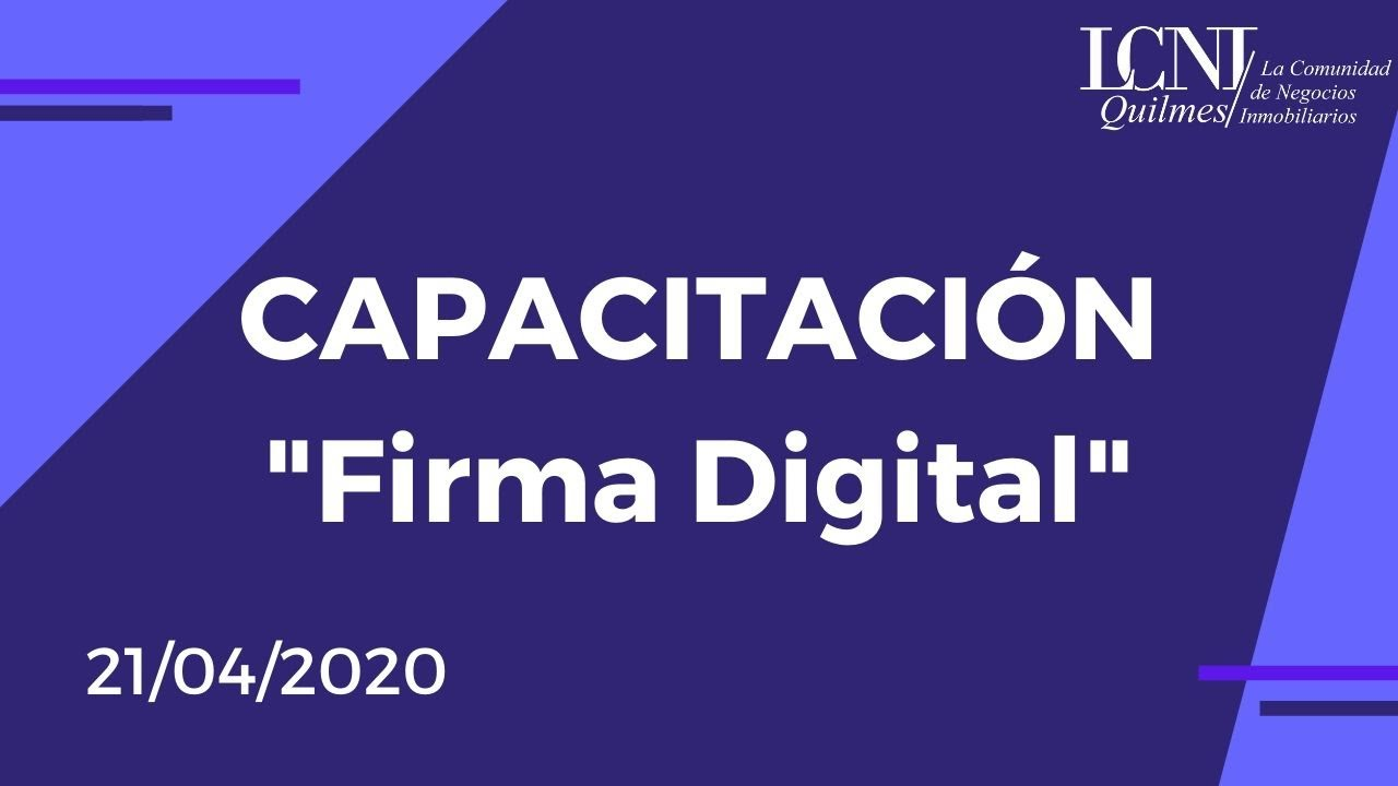 "Capacitación Virtual ""Firma Digital"" - 21/04/2020"