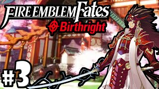 Fire Emblem Fates Gameplay Walkthrough PART 3 Birthright - Chapter 4 Nintendo 3DS English FE14 If