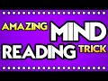 Mind Reading Trick -- Impossible?
