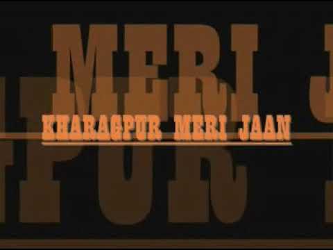 KHARAGPUR KE GALIYARE SE  (HD)