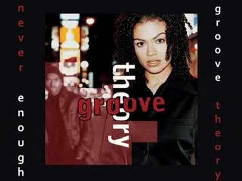 Groove Theory - Never Enough 1997