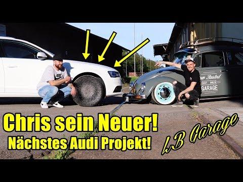 LB GARAGE   Noch Ein Audi Projekt? Chris Sein Neuer!