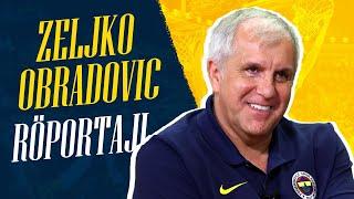 Zeljko Obradovic: Son Topa Kadar Mücadele Edeceğiz #GününRöportajı