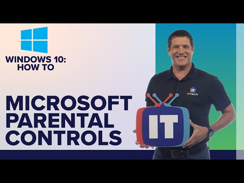 How To Set Up Microsoft Family Features And Parental Controls In Windows 10 | ITProTV