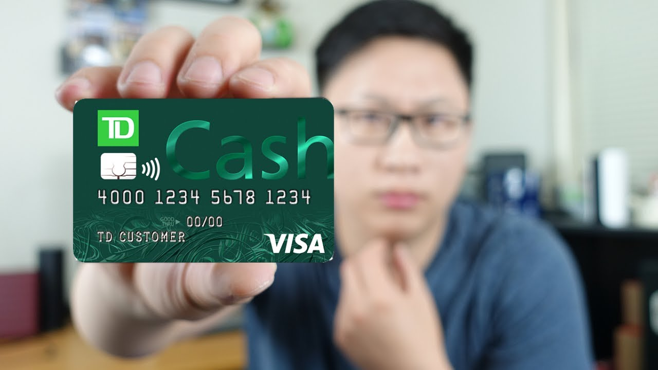 Td Credit Cards >> Td Cash Credit Card Review Worth It Alternative Options