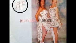 PEPSI & SHIRLIE - Goodbye Stranger
