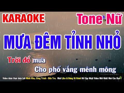 Mưa Đêm Tỉnh Nhỏ Tone Nữ