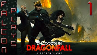 Let's Play Shadowrun Dragonfall Director's Cut - Gameplay Review - Part 1