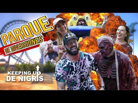 PARQUE DE DIVERSIONES - KEEPING UP CON LOS DE NIGRIS