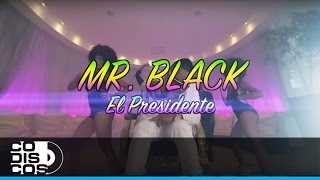 Mr. Black El Presidente - Apretaito Al Pickup (Video Oficial)