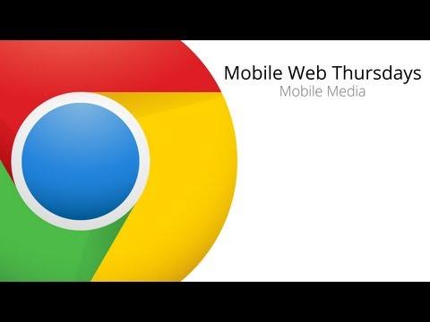 Mobile Web Thursdays: Mobile Media