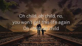 """Oh Child"" Lyric Video - Robin Schulz & Piso 21 Lyrics"