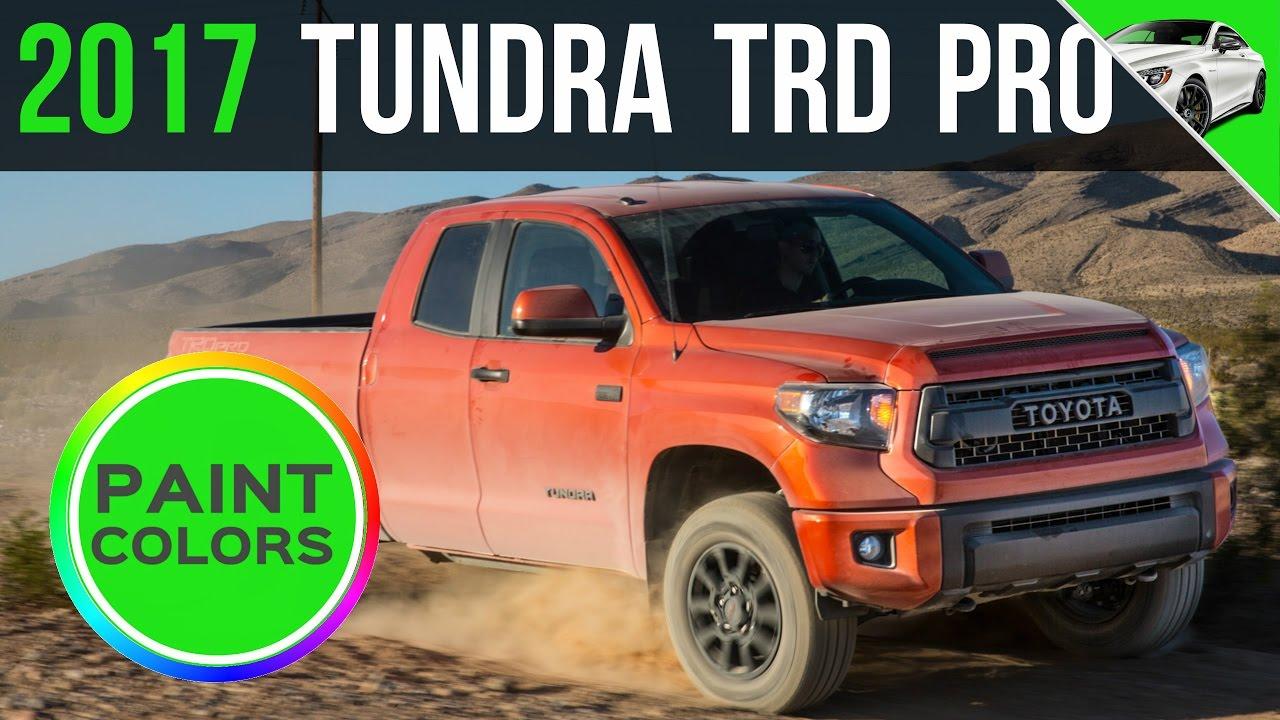2017 Tundra Trd Pro Colors