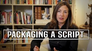 Should A New Screenwriter Think About Packaging Their Screenplay? by Wendy Kram