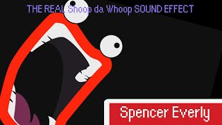 THE REAL Shoop da Whoop SOUND EFFECT