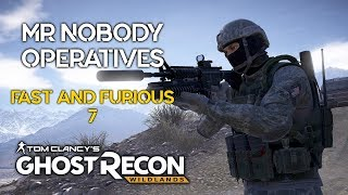 Ghost Recon Wildlands - Mr Nobody Operatives From Fast And Furious 7